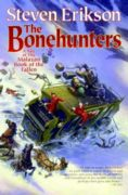 The Bonehunters (The Malazan Book of the Fallen #6)