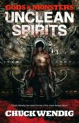 Unclean Spirits (Gods & Monsters #1)