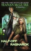 Half-Off Ragnarok (InCryptid #3)
